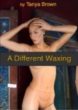 A Different Waxing