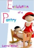 Evolution of a Pantry
