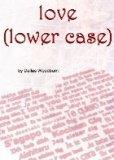 love (lower case)