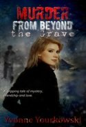 Murder from Beyond the Grave by Yvonne Yourkowski