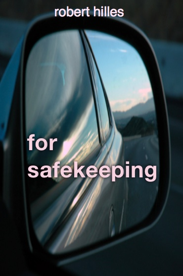 For Safekeeping story by Robert Hilles