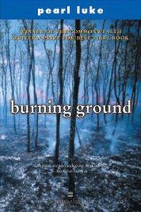 Burning Ground by Pearl Luke