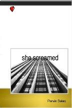 She Screamed
